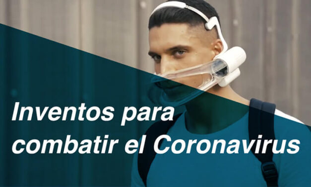5 inventos para combatir el Coronavirus