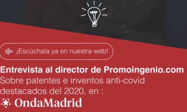 El registro de inventos en España bate récords durante la pandemia. (Entrevistas en Onda Madrid y Aragón Radio)